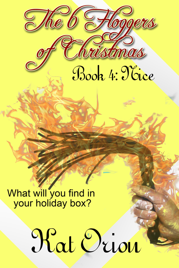 Book Cover: The 6 Floggers of Christmas: Book 4 Nice