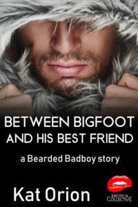 Book Cover: Between Bigfoot and His Best Friend